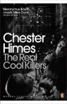 The Real Cool Killers - Chester Himes