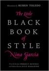 The Little Black Book of Style - Nina Garcia, Ruben Toledo