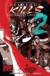 Deadpool Kills The Marvel Universe #2 - Cullen Bunn, Dalibor Talajić, Kaare Andrews