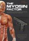 The Myosin Factor - Peter Glassman
