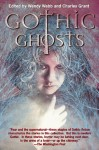 Gothic Ghosts - Wendy Webb, Charles Grant