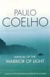 Manual Of The Warrior Of Light - Paulo Coelho
