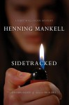 Sidetracked (Audio) - Henning Mankell, Dick Hill