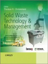 Solid Waste Technology and Management - Thomas Christensen