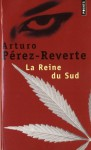 La Reine du sud. (French Edition) - Arturo Pérez-Reverte