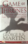 A Storm of Swords: Steel and Snow (A Song of Ice and Fire #3, Part 1 of 2) - George R.R. Martin