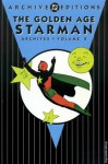 The Golden Age Starman Archives, Vol. 2 - Gardner F. Fox, Alfred Bester, Don Cameron, Joe Samachson, Jack Burnley, Mort Meskin, George Roussos, Emil Gershwin, Sam Chiton