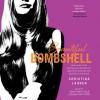 Beautiful Bombshell - Christina Lauren, Jonathan Cole, Sebastian York