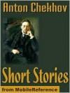 Short Stories - Anton Chekhov, Constance Garnett