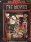 The Movies - Richard Griffith, Eileen Bowser, Arthur Mayer