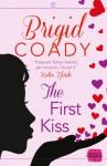 The First Kiss - Brigid Coady