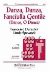 Danza, Danza, Fanciulla Gentile: Dance, O Dance - Linda Spevacek, Francesco Durante