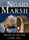 Death on the Air and Other Stories - Ngaio Marsh, Nadia May