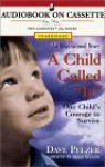 """A Child Called """"It"""": One Child's Courage to Survive - Dave Pelzer, Brian Keeler"""