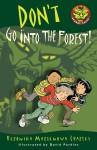 Don't Go into the Forest! - Veronika Martenova Charles, David Parkins