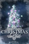 Christmas Lites II - Amy Eye, Lizzy Ford, Monica La Porta, Lynn Rush