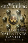 Lord Valentine's Castle: Book One of the Majipoor Cycle - Robert Silverberg