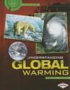 Understanding Global Warming - Rebecca L. Johnson