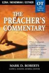 The Preacher's Commentary - Volume 11: Ezra / Nehemiah / Esther: Ezra / Nehemiah / Esther: 2 - Mark Roberts
