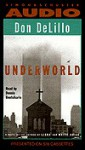 Underworld - Don DeLillo, Dennis Boutsikaris