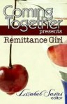 Coming Together Presents: Remittance Girl - Remittance Girl, Lisabet Sarai, Alessia Brio