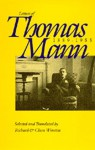 Letters of Thomas Mann, 1889-1955: Selected and translated from the German by Richard and Clara Winston - Thomas Mann, Richard Winston, Clara Winston