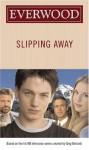 Slipping Away - Emma Harrison