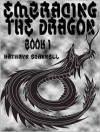 Embracing the Dragon (Book #1) - Kathryn Scannell