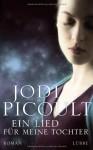 Ein Lied für meine Tochter - Jodi Picoult