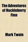 The Adventures of Tom Sawyer/The Adventures of Huckleberry Finn - Mark Twain