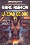 La Edad de Oro 1941 - Isaac Asimov