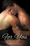 For You - C.R. Guiliano