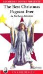The Best Christmas Pageant Ever - Barbara Robinson, C.J. Critt