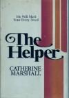The Helper - Catherine Marshall