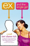Ex and the Single Girl - Lani Diane Rich