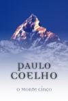 O Monte Cinco (Portuguese Edition) - Paulo Coelho