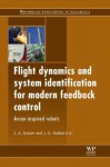 Flight dynamics and system identification for modern feedback control: Avian-inspired robots - Jared Grauer, James Hubbard