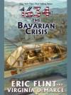 1634: The Bavarian Crisis (Ring of Fire) - Virginia DeMarce, Eric Flint