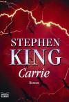 Carrie - Stephen King, Wolfgang Neuhaus