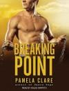 Breaking Point - Pamela Clare, Kaleo Griffith