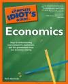 The Complete Idiot's Guide to Economics - Tom Gorman, Chris Eliopoulos, Stuart Varney