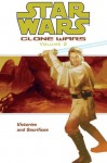 Star Wars: Clone Wars Volume 2 - Victories and Sacrifices (Star Wars: Clone Wars (Graphic Novels)) - Hayden Blackman, John Ostrander, Thomas Giorello, Brian Ching, Jan Duursema, Dan Parsons, Joe Weems, Curtis Arnold, Carlo Arellano