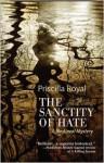 Sanctity of Hate - Priscilla Royal