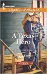 A Texas Hero - Linda Warren