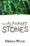 The Alphabet Stones - Ursula Pflug
