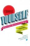Choose Yourself! - James Altucher