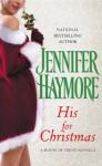 His for Christmas (House of Trent, #1.5) - Jennifer Haymore