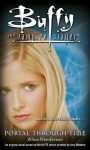 Portal Through Time (Buffy the Vampire Slayer) - Alice Henderson