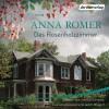 Das Rosenholzzimmer - Anna Romer, Jessica Schwarz, Eva Gosciejewicz, Jacob Weigert, pociao