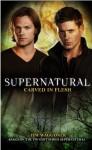 Supernatural: Carved in Flesh - Tim Waggoner